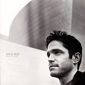 Play & Download Saxophonic by Dave Koz | Napster
