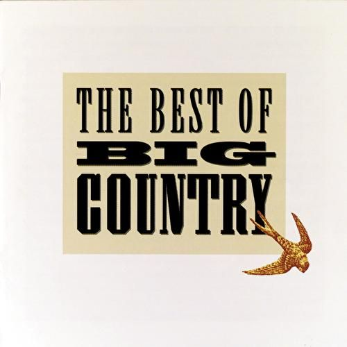 The Best Of Big Country by Big Country