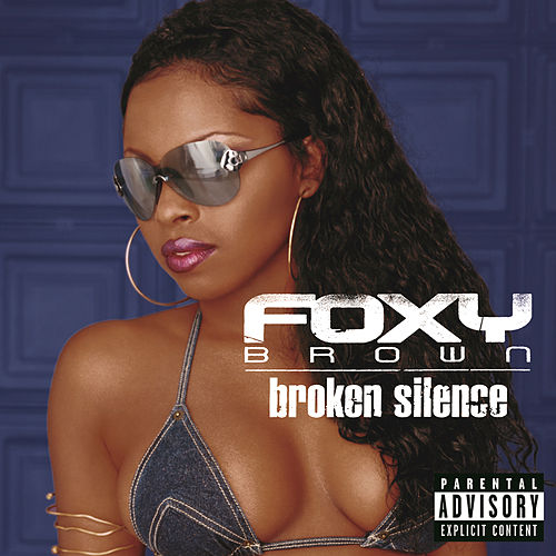 Play & Download Broken Silence by Foxy Brown | Napster