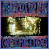 Temple Of The Dog by Temple of the Dog