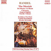 Play & Download Messiah (Choruses) by George Frideric Handel | Napster