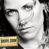 Play & Download The Globe Sessions by Sheryl Crow | Napster
