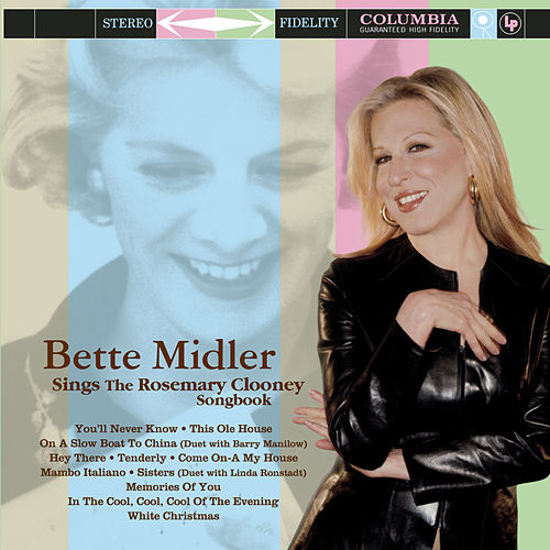 Play & Download Sings The Rosemary Clooney Songbook by Bette Midler | Napster