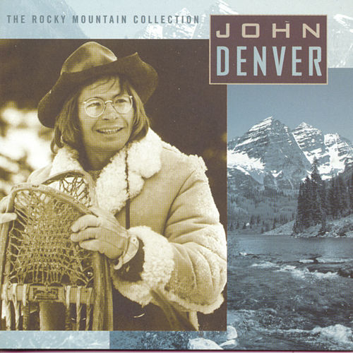 The Rocky Mountain Collection by John Denver