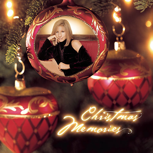 Play & Download Christmas Memories by Barbra Streisand | Napster