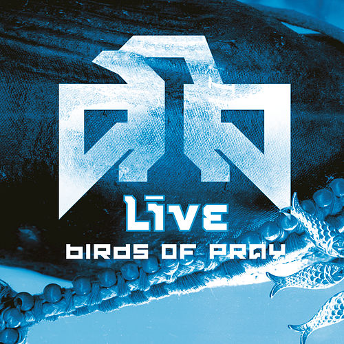 Play & Download Birds Of Pray by LIVE | Napster