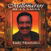 Play & Download Millonarios De La Salsa by Andy Montanez | Napster