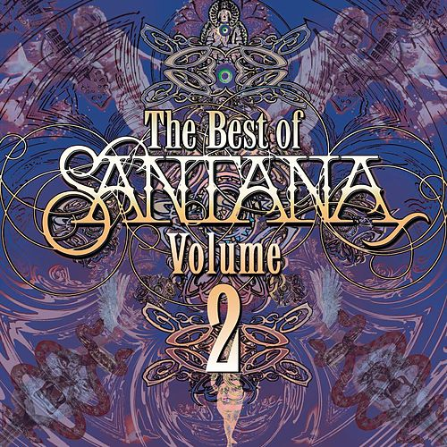 Best Of Santana Vol. 2 by Santana