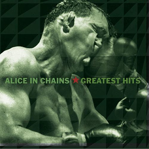 Greatest Hits by Alice in Chains