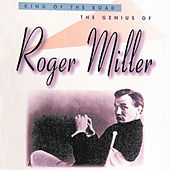 Play & Download King Of The Road: The Genius Of Roger Miller by Roger Miller | Napster