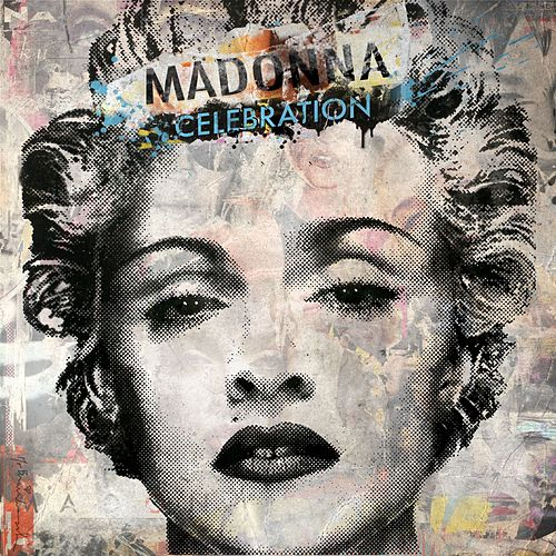 Play & Download Celebration by Madonna | Napster