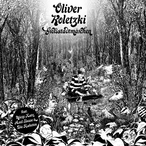Play & Download Großstadtmärchen by Oliver Koletzki | Napster