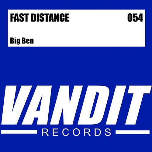 Play & Download Big Ben (from VANDIT Digital) by Fast Distance | Napster