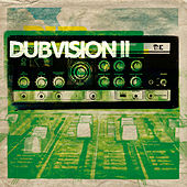 Dubvision II by Various Artists