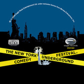 New York Underground Comedy Festival by Various Artists
