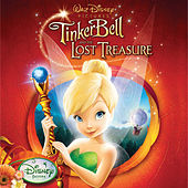 Play & Download Tinker Bell and the Lost Treasure by Various Artists | Napster