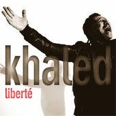 Play & Download Liberte by Khaled (Rai) | Napster