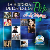 Play & Download La Historia De Los Exitos Pop A La Mexicana by Various Artists | Napster