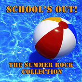 Play & Download School's Out - The Summer Rock Collection by The Rock Heroes | Napster