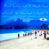 Play & Download Rio de Janeiro Connection EP by Various Artists | Napster
