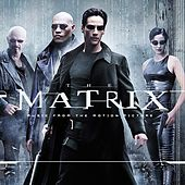 Music From And Inspired By The Motion Picture The Matrix by Various Artists
