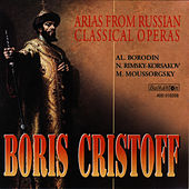 Play & Download Boris Christoff - Arias form Russian Classical Operas by Boris Christoff | Napster