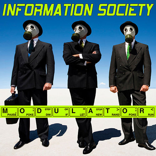 Play & Download Modulator (Remixes) by Information Society | Napster