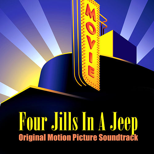 Four Jills In A Jeep (Original Motion Picture Soundtrack) by Various Artists