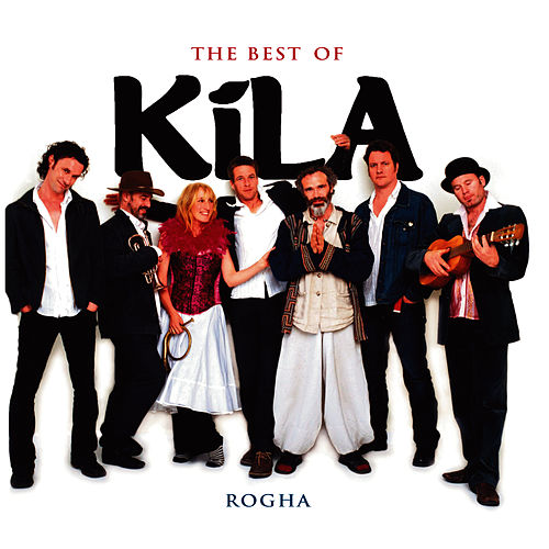The Best Of Kila by Kila