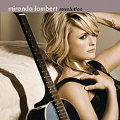 Play & Download Revolution by Miranda Lambert | Napster