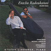 Play & Download Music for Double Bass and Piano Vol. 2: Francoeur, Mozart, Auiln, Stenhammar, Vladigerov by Entcho Radoukanov and Stefan Lindgren | Napster