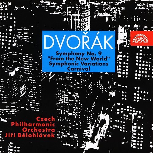 Play & Download Dvorak: Symphony No. 9, Carnival, Symphonic Variations by Czech Philharmonic Orchestra | Napster