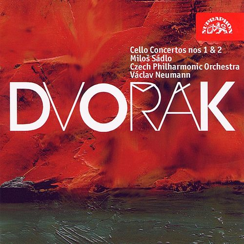 Dvorak: Cello Concertos nos 1 & 2 by Milos Sadlo