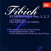 Play & Download Fibich: Symphonies Nos. 1-3, At Twilight, The Romance of Spring by Various Artists | Napster