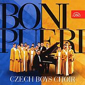 Play & Download Boni Pueri. Czech Boy´s Choir by Czech Boy´s Choir | Napster
