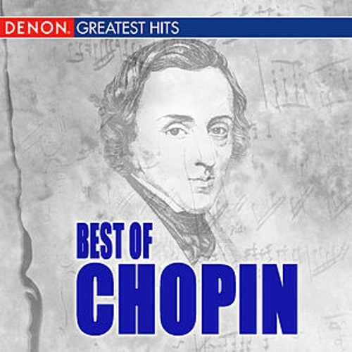Play & Download Best Of Chopin by Various Artists | Napster