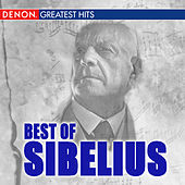 Play & Download Best Of Sibelius by Various Artists | Napster