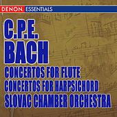 Play & Download C.P.E. Bach: Concertos for Flute - Concertos for Harpsichord by Various Artists | Napster