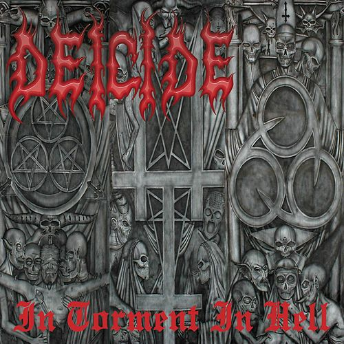 In Torment In Hell by Deicide
