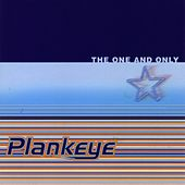 Play & Download The One And Only by Plankeye | Napster