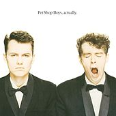 Play & Download Actually by Pet Shop Boys | Napster