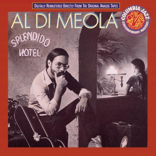 Play & Download Splendido Hotel by Al DiMeola | Napster