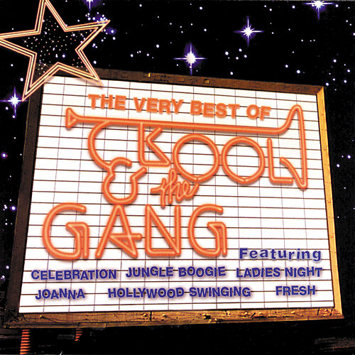The Very Best Of Kool & The Gang by Kool & the Gang