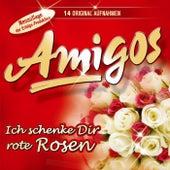Play & Download Ich schenke Dir rote Rosen by Los Amigos | Napster