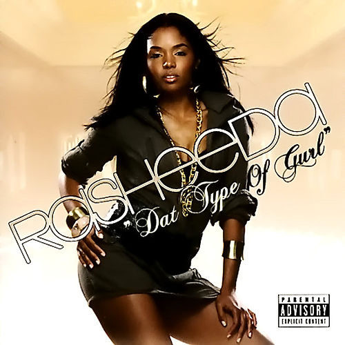 Play & Download Dat Type Of Gurl by Rasheeda | Napster