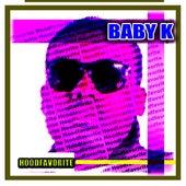 Hoodfavorite von Baby K