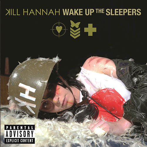 Play & Download Wake Up The Sleepers by Kill Hannah | Napster