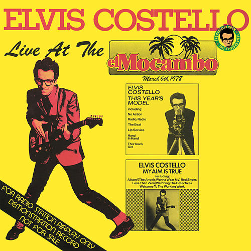 Play & Download Live At The El Mocambo by Elvis Costello | Napster