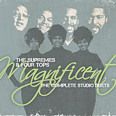 Play & Download Magnificent: The Complete Studio Duets by The Supremes | Napster