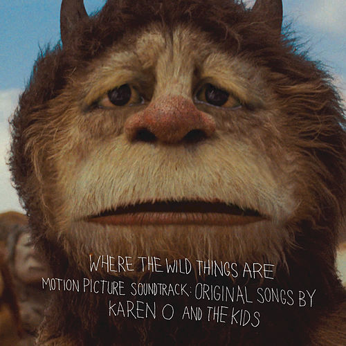 Play & Download Where the Wild Things Are Motion Picture Soundtrack:  Original Songs by Karen O and The Kids by Karen O | Napster